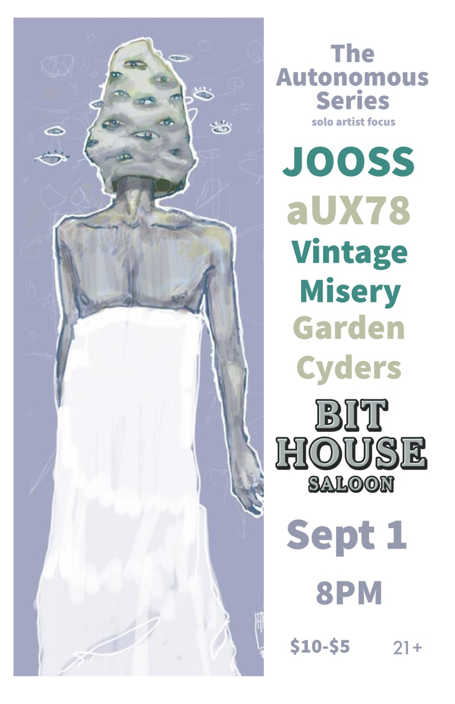 The Autonomous Series :JOOSS, aUX78, Vintage Misery, Garden Cyders event photo