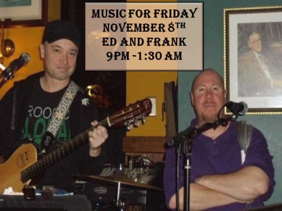 Music for November 8th - Ed and Frank event photo