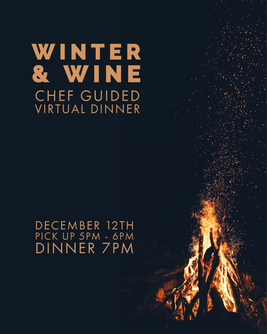 Winter & Wine | Chef guided Virtual Dinner event photo