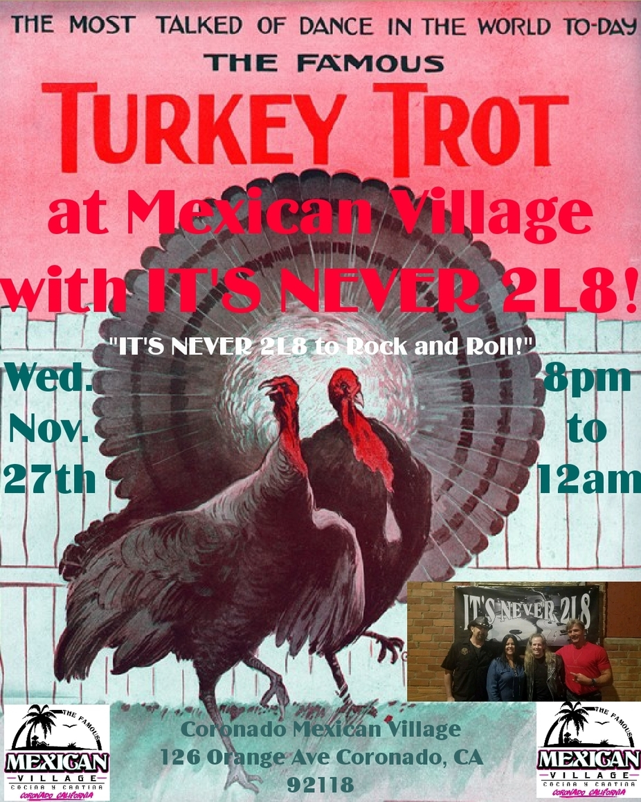 Wednesday Evening Turkey Trot with IT'S NEVER 2L8 BAND! event photo