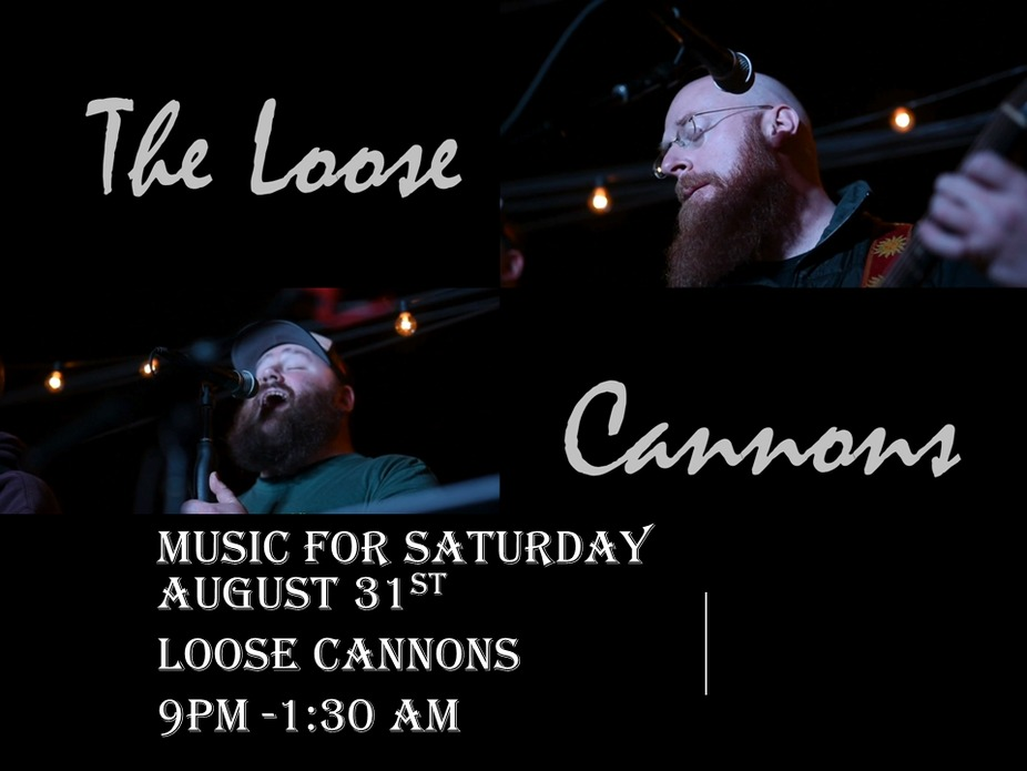 Music for August 31st - Loose Cannons event photo