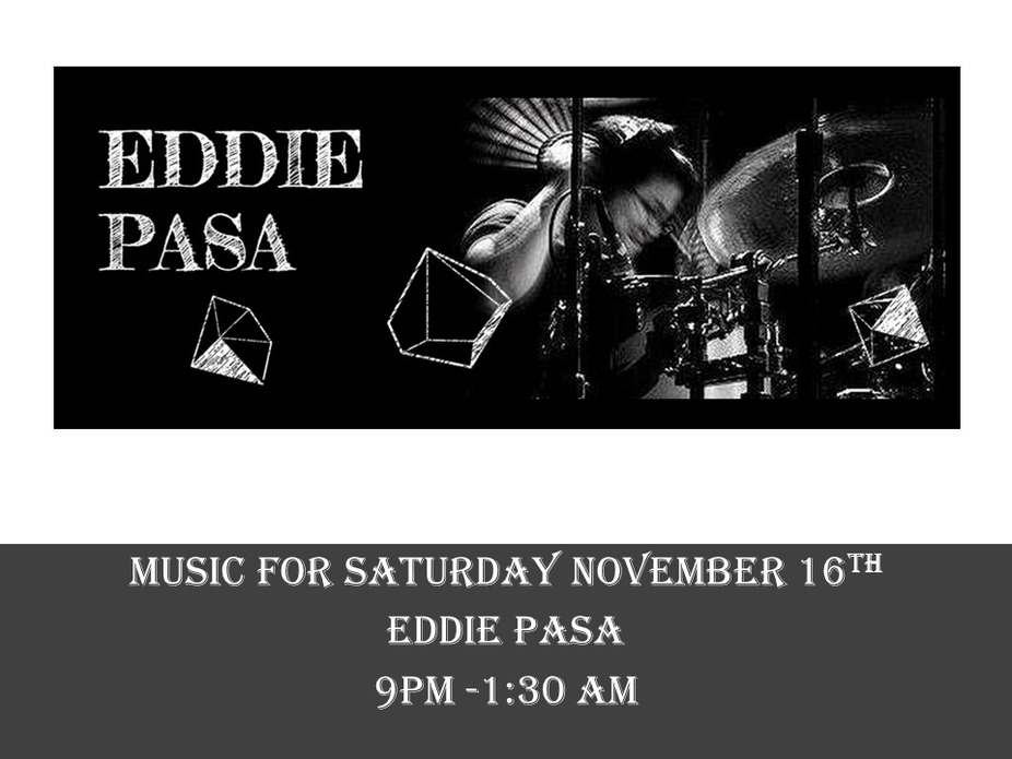 Music for November 16th - Eddie Pasa event photo