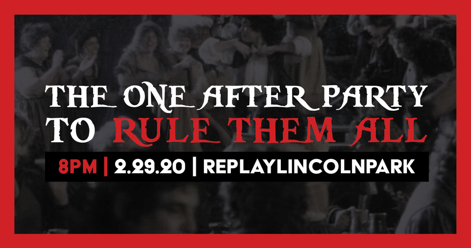The One After Party to Rule them All! event photo