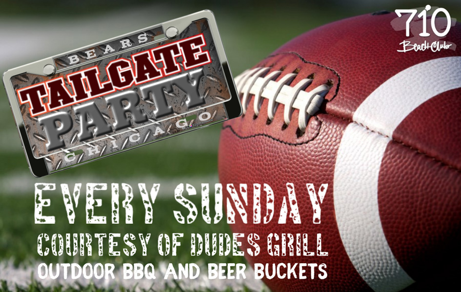Tailgate party at 710 Beach Club flyer