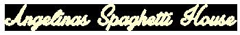 Angelina's Spaghetti House logo top