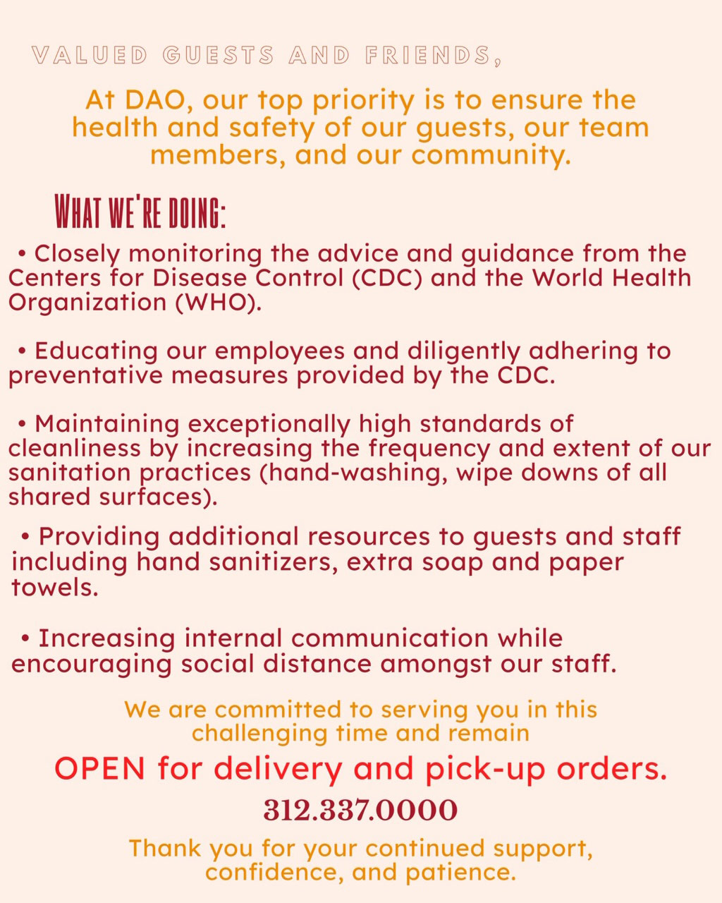 At DAO, our top priority is to ensure the health and safety of our guests