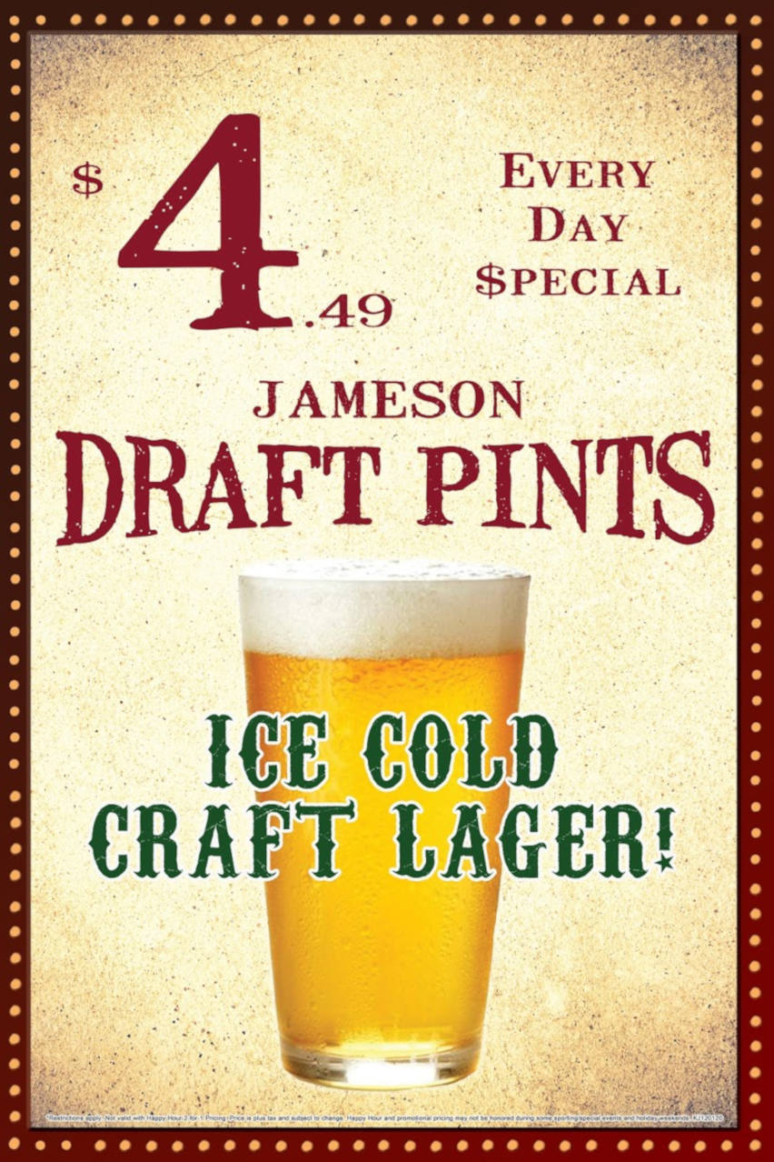 Everyday special Jameson Draft Pints $4.99