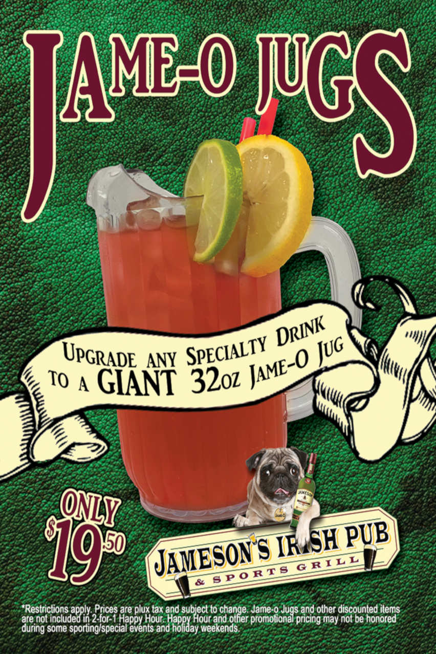Jame-o Jugs flyer, upgrade any specialty drink to a 32ox Jug, only $19.50