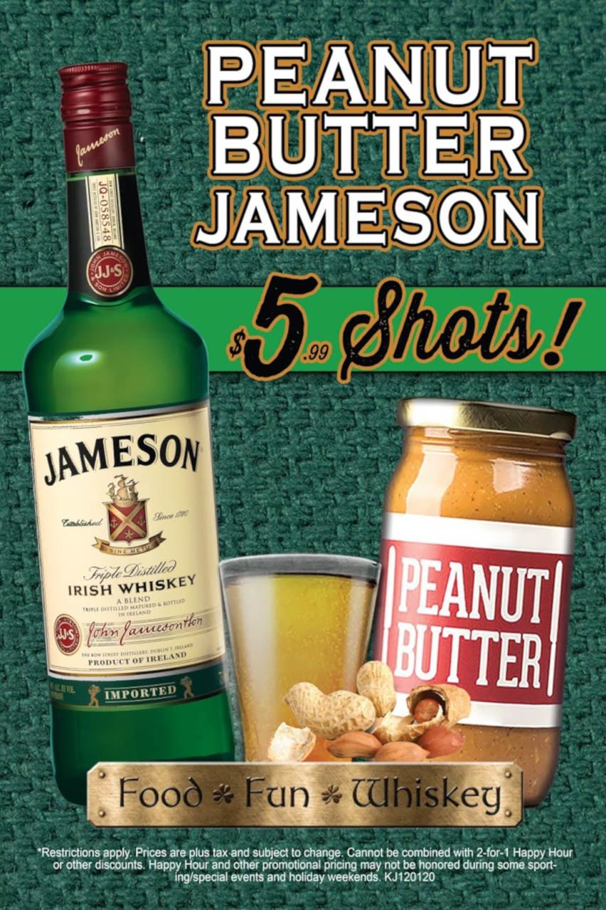 Peanut Butter Jameson Shots, $5.99, flyer