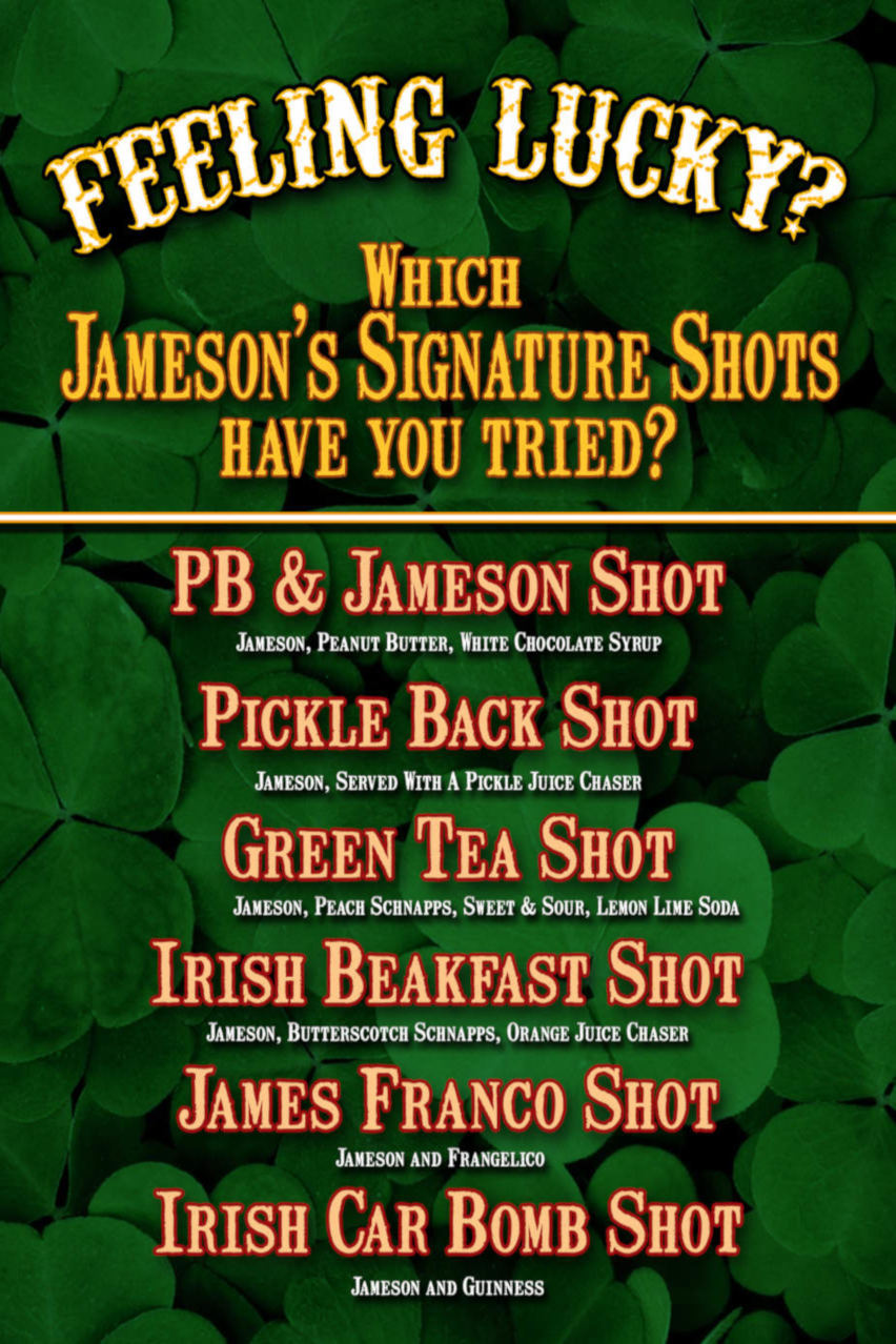 Feeling lucky flyer Which Jameson's Signature Shots have you tried?