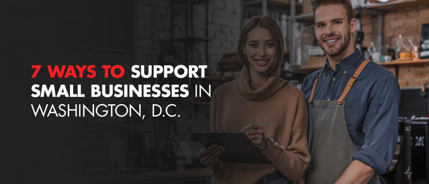 7 Ways to Support Small Businesses in Washington, D.C. blog photo