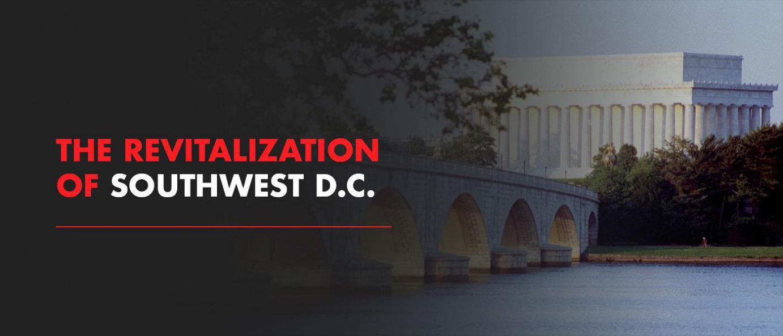 The revitalization of southwest d.c. flyer