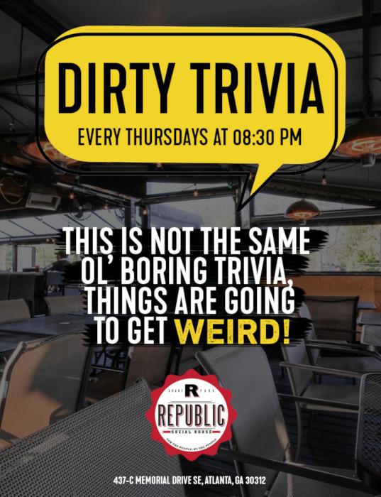 Dirty Trivia every Thursday flyer
