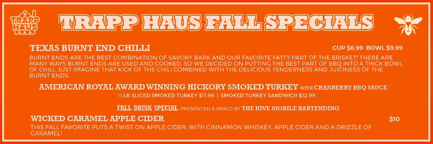 Trapp House fall specials